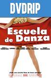 Escuela de Danza DVDRip Latino