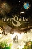 Pier Solar and the Great Architects HD PC Full Español