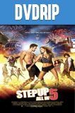 Step Up 5 Todos Unidos DVDRip Latino