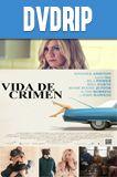 Vida De Crimen DVDRip Latino
