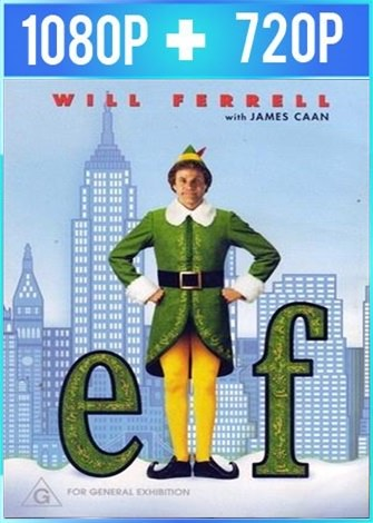 Elf (2003) HD 1080p y 720p Latino