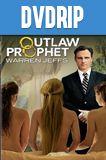 Outlaw Prophet Warren Jeffs DVDRip Latino