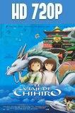 El Viaje de Chihiro (2001) HD 720p Latino