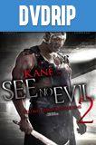 See No Evil 2 DVDRip Latino
