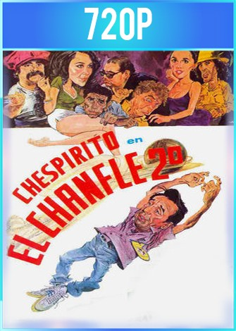 El Chanfle 2 (1982) HD 720p Latino