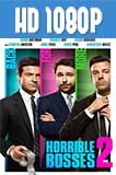 Horrible Bosses 2 1080p Latino