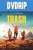 Trash, Ladrones de Esperanza DVDRip Latino