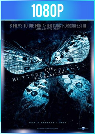 El Efecto Mariposa 3 (2009) HD 1080p Latino Dual