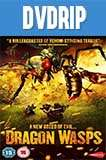Dragon Wasps (2012) DVDRip Latino