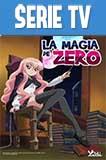 La Magia de Zero (Zero no Tsukaima) Latino Completa