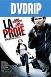 La proie (2011) DVDRip Latino