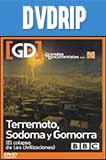 Terremoto, Sodoma y Gomorra Documental BBC DVDRip