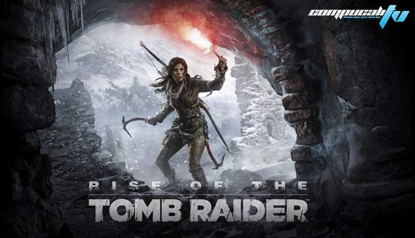Anuncian Rise of the Tomb Raider para PS4 y Windows 10