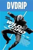 Wild Card DVDRip Latino