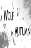 A Wolf in Autumn PC Game