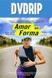 Amor en Forma DVDRip Latino