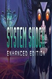 System Shock: Enhanced Edition PC Game