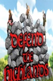 Defend The Highlands PC Game