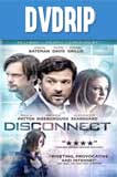 Desconexión (2012) DVDRip Latino