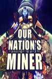 Our Nation's Miner PC Game