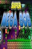 Super Mega Bob PC Game