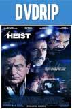 Heist DVDRip Latino