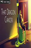 That Dragon, Cancer PC Full