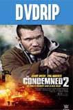 Los Condenados 2 DVDRip Latino