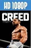 Creed La leyenda de Rocky (2015) HD 1080p