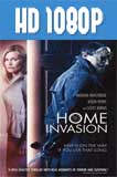 Home Invasion (2016) HD 1080p Latino
