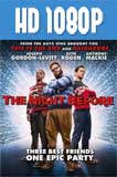 The Night Before (2015) HD 1080p Latino