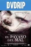 El Payaso del Mal (2014) DVDRip Latino
