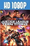 Justice League vs. Teen Titans (2016) HD 1080p Latino