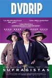 Las Sufragistas DVDRip Latino