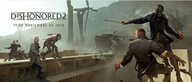 Dishonored 2 será lanzado el 11 de noviembre.