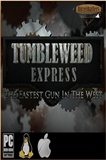 Tumbleweed Express PC Full