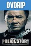 Police Story 7 (2013) DVDRip Latino