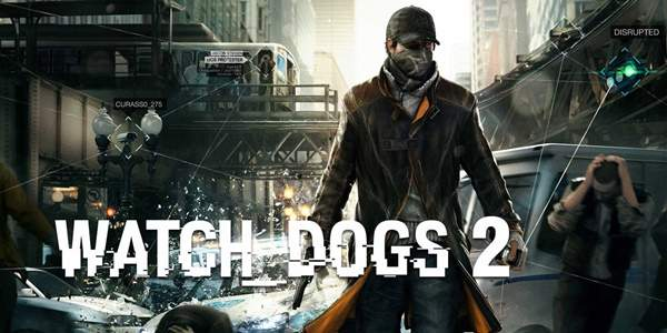Se filtra primer teaser y trailer de Watch Dogs 2