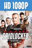 Gridlocked (2015) HD 1080p Latino