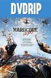 Hardcore Mision Extrema (2015) DVDRip Latino