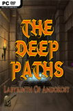The Deep Paths: Labyrinth Of Andokost PC Full