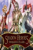 Shadow Heroes: Vengeance In Flames PC Full