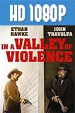 En El Valle De La Violencia (2016) HD 1080p Latino