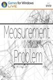 Measurement Problem PC Full