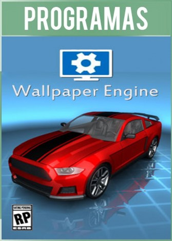 Wallpaper Engine Build 1.1.174 Full Español (Fondos de Pantalla Animados)