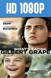 ¿A quién ama Gilbert Grape? (1993) HD 1080p Latino