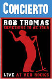 Rob Thomas Soundstage Live at Red Rocks (2008) HD 720p