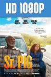 Sr. Pig (2016) HD 1080p Subtitulado