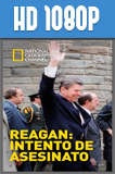 Reagan: Intento de asesinato (2016) HD 1080p Castellano
