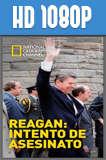 Reagan: Intento de asesinato (2016) HD 1080p Castellano